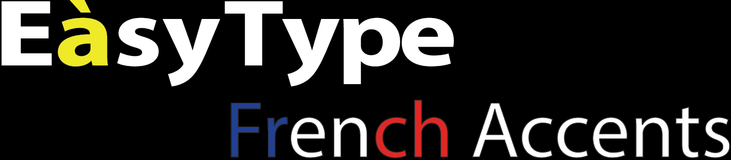 Type French accents with EasyType French Accents
